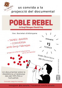 La Senalla projecta el documental Poble Rebel a Albinyana