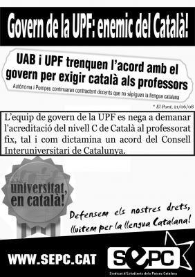 Cartell al·lusiu a l'actitud del rectorat de la UPF